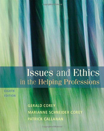 Issues And Ethics In The Helping Professions 8th Edition Sab 240