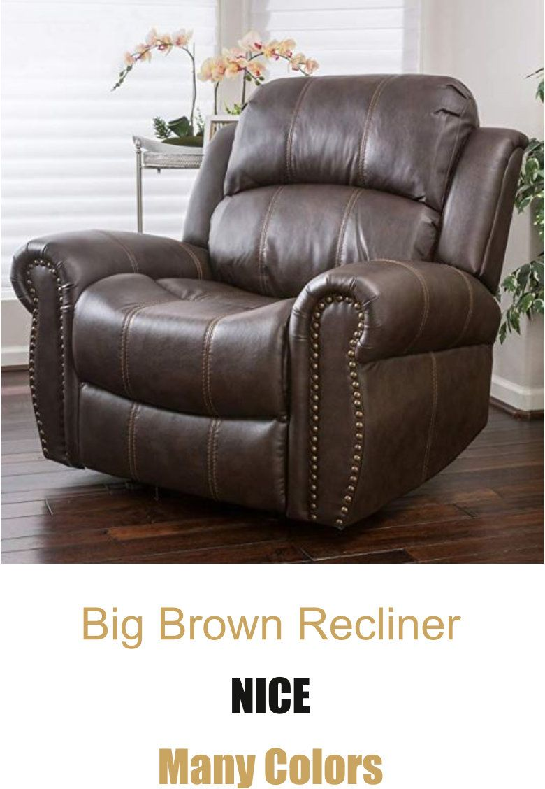 Big Leather Chairs Heavy Duty Recliners Homedecor In 2020 Recliner Leather Recliner Leather Chair