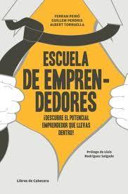 Reseña de «Escuela de emprendedores» ~ Libros de Management