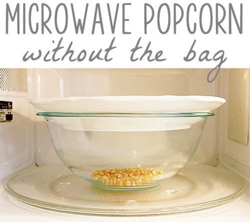 Microwave Popcorn Without The Bag Microwave Popcorn