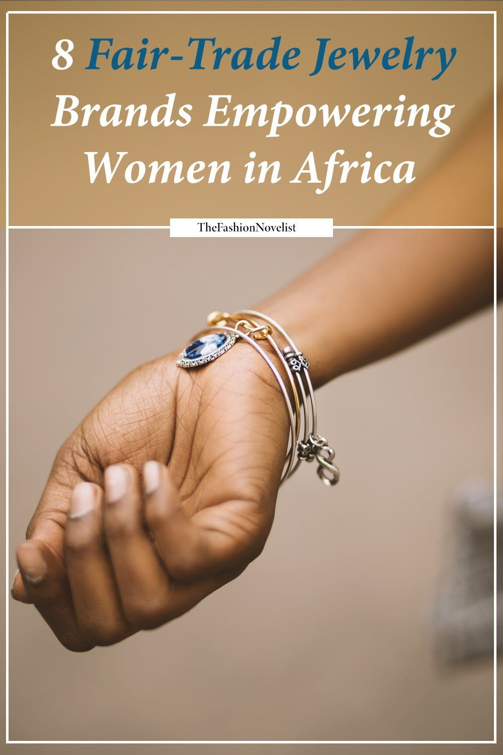 These Fair Trade Jewelry Brands Are Seeking To Connect Talented Female Artisans In Africa With The Global M Jewelry Branding Fair Trade Jewelry Women In Africa