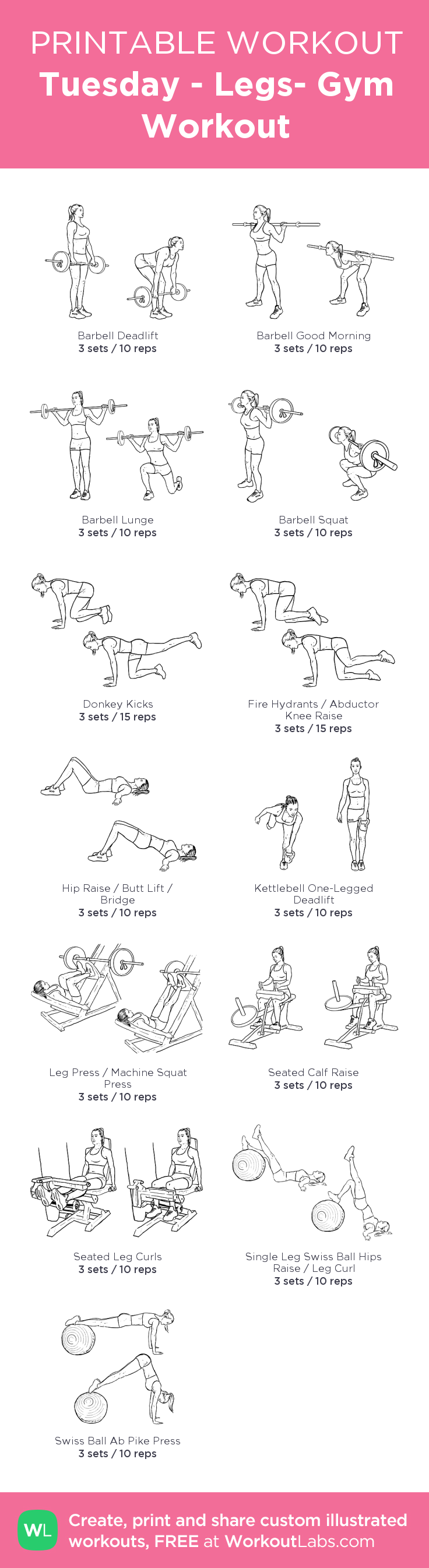 Tuesday - Legs- Gym Workout –my custom workout created at WorkoutLabs.com • Click through to download as printable PDF! #customworkout