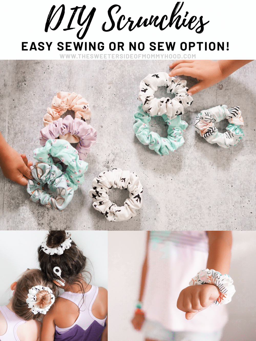 DIY Scrunchies And a No-Sew Option! - The Sweeter Side of Mommyhood #scrunchiesdiy