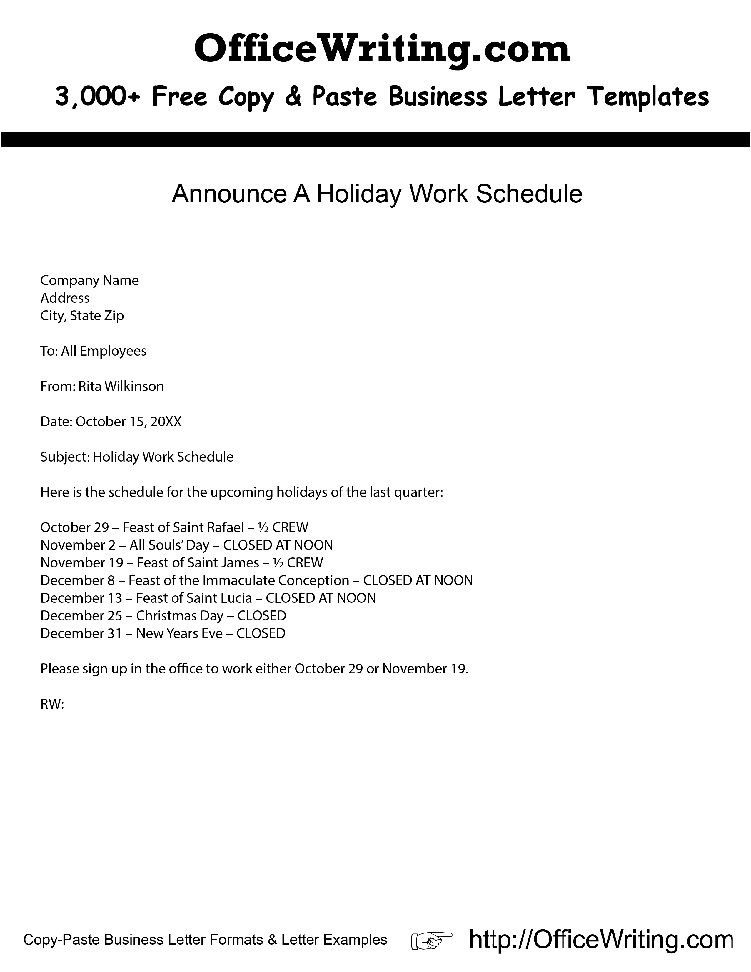 Announce A Holiday Work Schedule We have over 3,000
