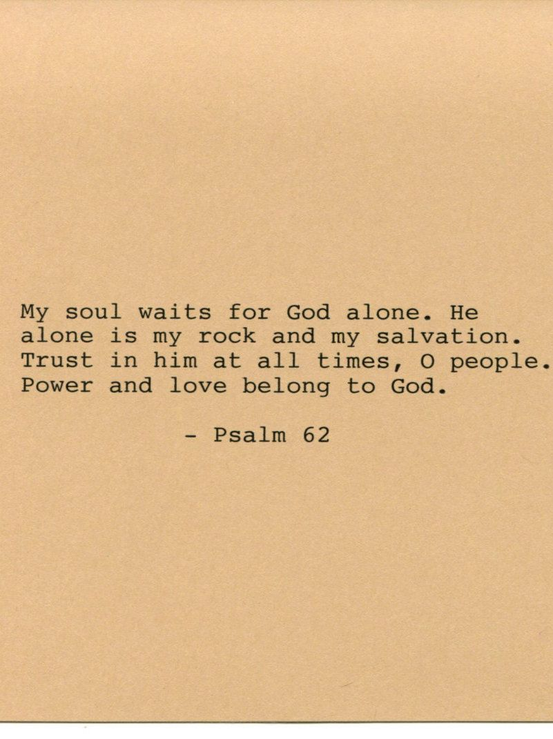 Psalm 62 Bible Quote Made on Typewriter Art Quote Wall Art - God is ...