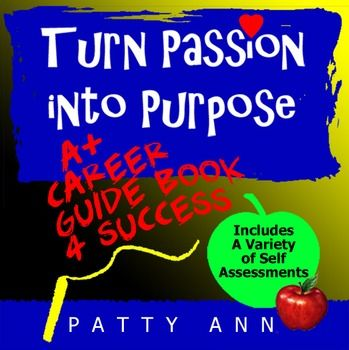 Career  Job  Employment Guide  Turn Passion Into Purpose Self
