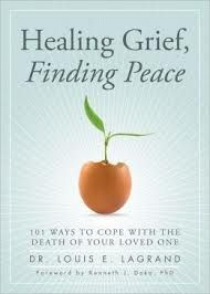 How you can ease the hurt and heartache -- What you need to know about grief and healing -  http://find.minlib.net/iii/encore/record/C__Rb2993525