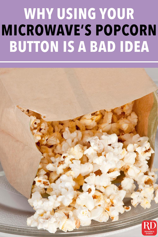 popcorn button is a bad idea