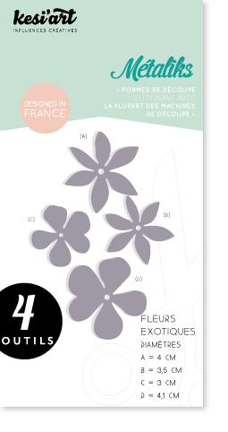 MétaliKs - Kesi'Art - Fleurs Exotiques - Stanzform