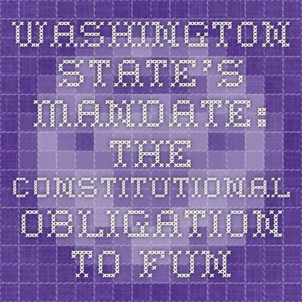 Washington State's Mandate: The Constitutional Obligation