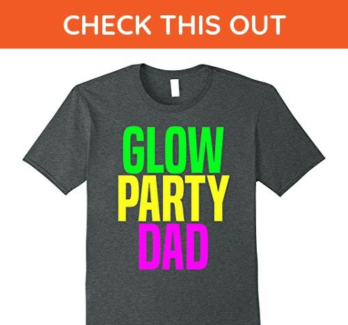 Mens Glow Party Dad Birthday T Shirt XL Dark Heather - Relatives and family shirts (*Amazon Partner-Link)