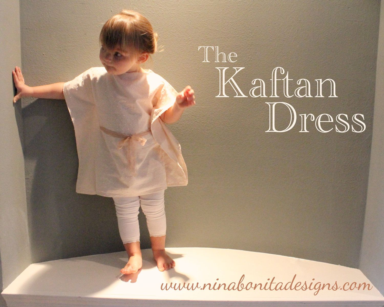 The Kaftan Dress, PDF Sewing Pattern, Sizes Newborn to Toddler to ...