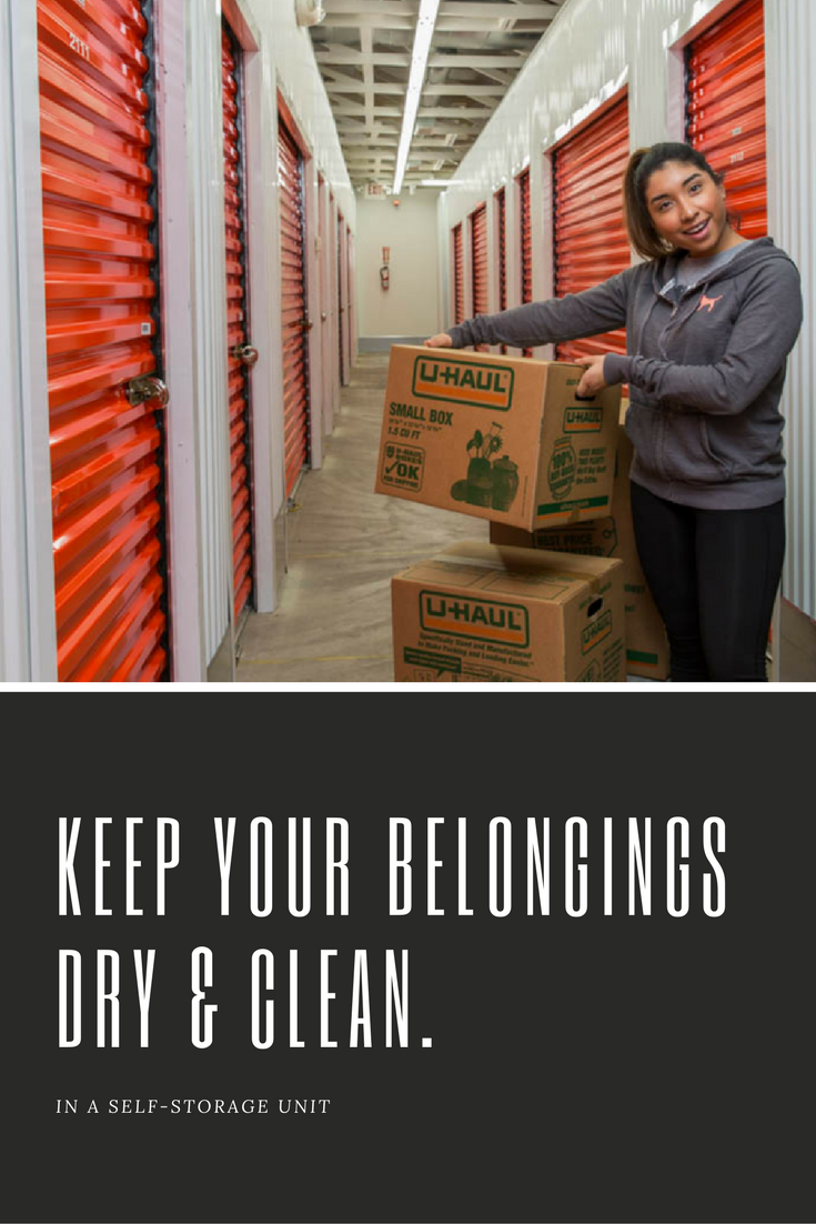 Your Belongings Love You As Much As You Love Them Show Them You Care By Keeping Them Dry And Storage Unit Rental Self Storage Units Storage Unit Organization