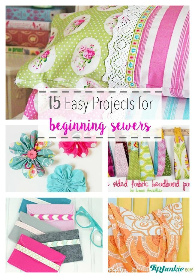 40 Easy Projects For Beginning Sewers Sewing Pinterest Sewing Inspiration Easy Sewing Machine Projects