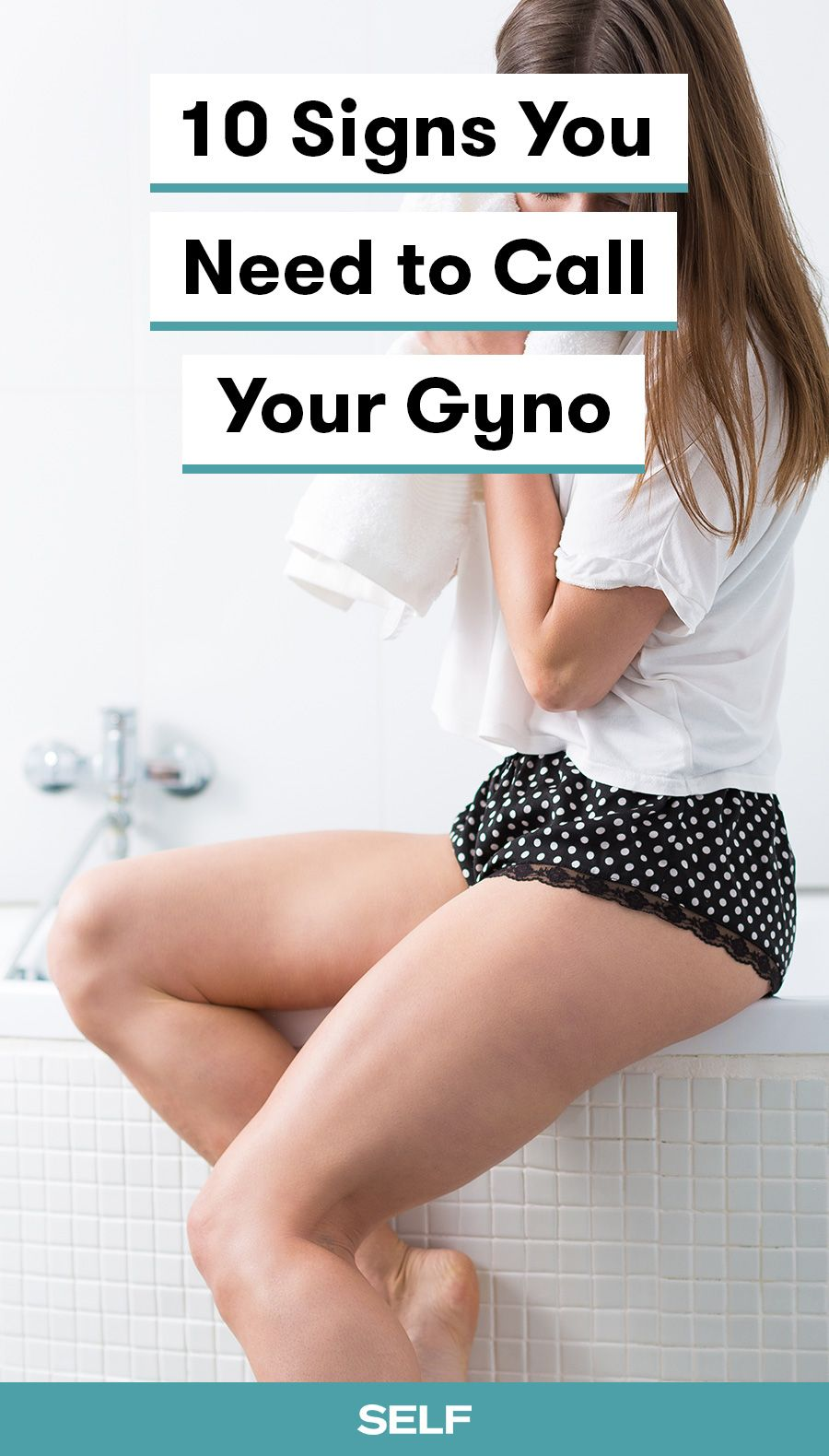 10 Signs You Need To Call Your Gyno, Stat  Spotting -2461