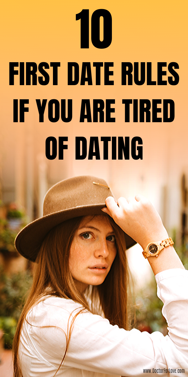 10 Perfect First Date Rules For Sick Of Dating Women
