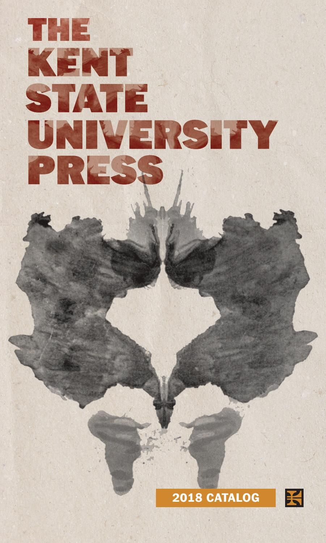 2018 kent state university press catalog kent state