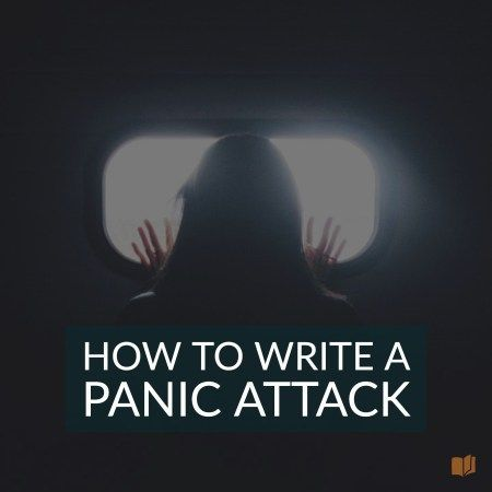How to Write a Realistic Panic Attack #fictionalcharacters