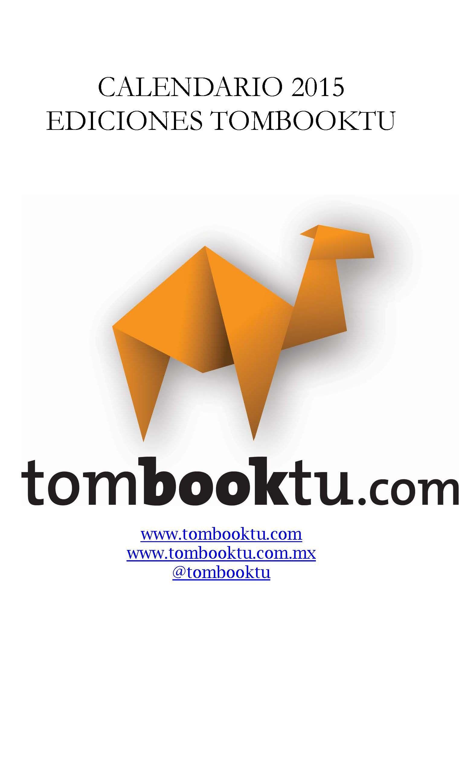 Portada del calendario de 2015: entero: http://www.nowtilus.com/descargas/Tombooktu/CALENDARIOTOMBOOKTU2015.pdf