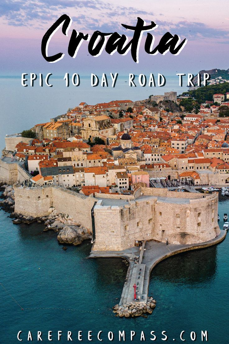 How To Take the Perfect 10 Day Croatia Road Trip - Carefree Compass