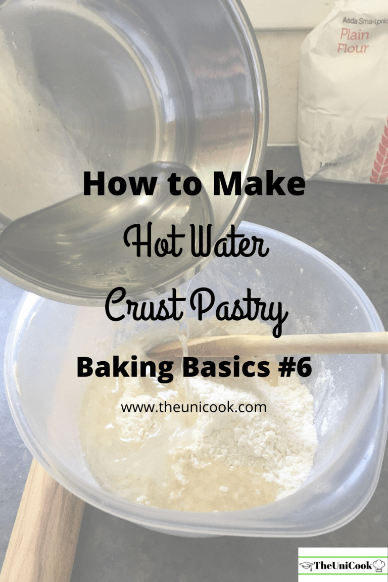 Hot Water Crust Pastry | Baking Basics #6 - TheUniCook in ...