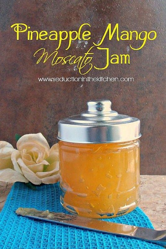 #SundaySupper Pineapple Mango Moscato Jam | Seduction In The Kitchen