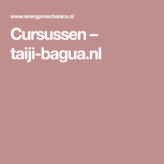 Cursussen – taiji-bagua.nl