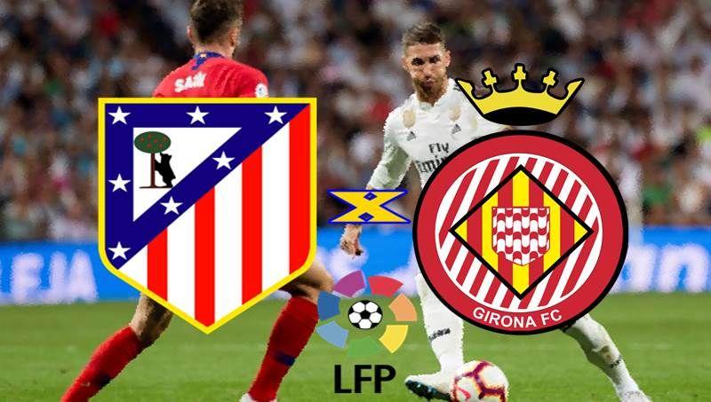 Atletico De Madrid X Girona Ao Vivo Online Veja Onde Ver O Jogo