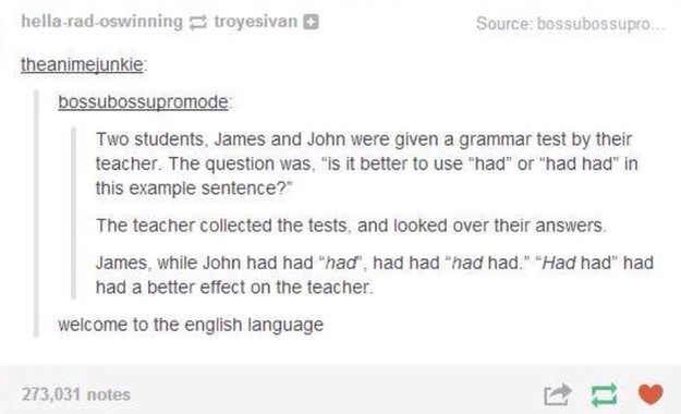 From Buzzfeed 21 Times Tumblr Proved English Is The Worst Language Ever Tumblr Funny Funny Quotes Just For Laughs