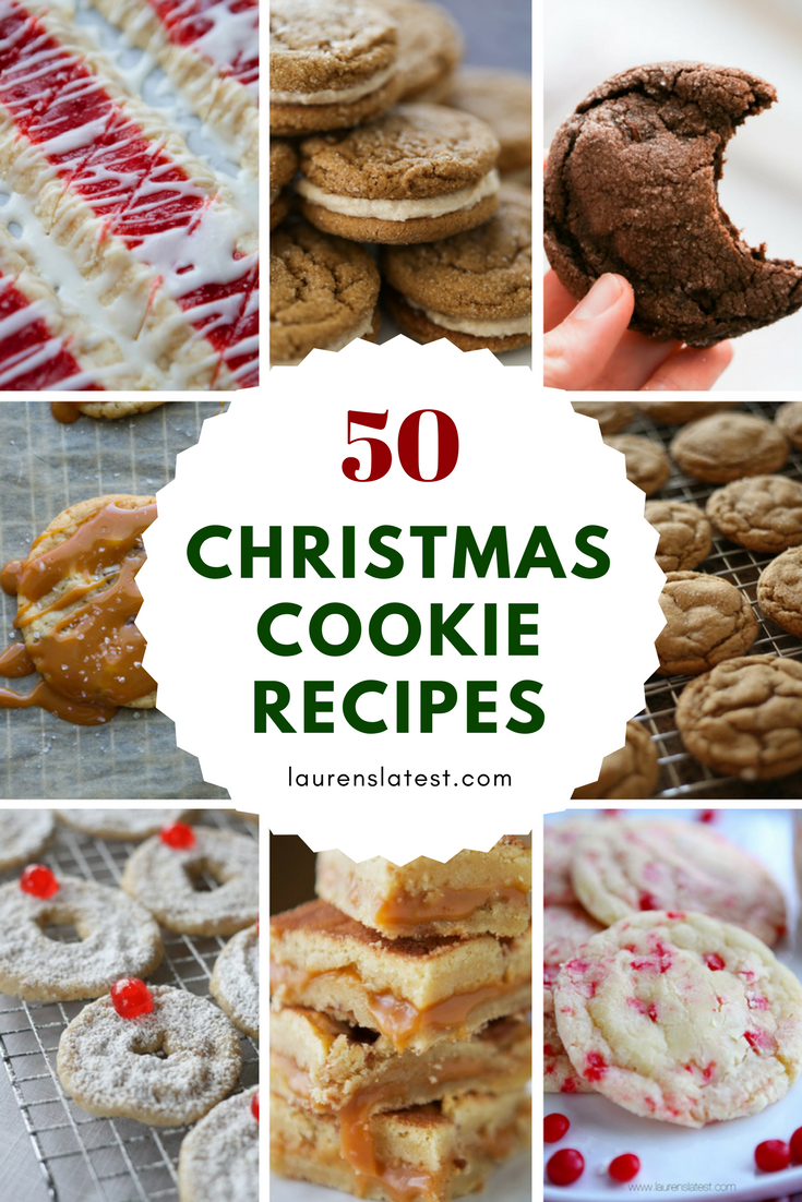 50 Christmas Cookie Recipes Favorite Recipes From Lauren S Latest