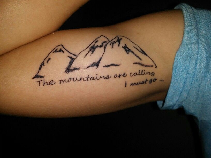 Mountain tattoo. Not the placement or the font. But I like ...