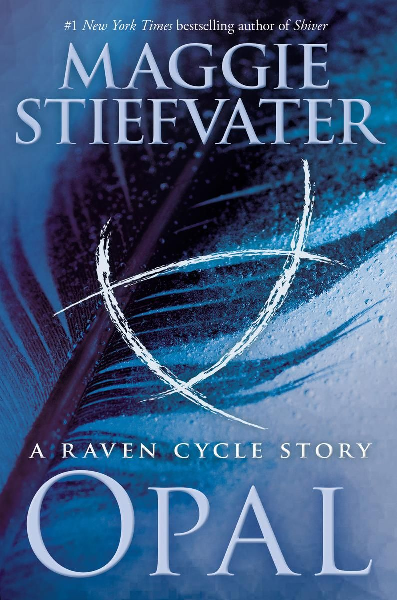 Pdf Opal The Raven Cycle 4 5 By Maggie Stiefvater Maggie