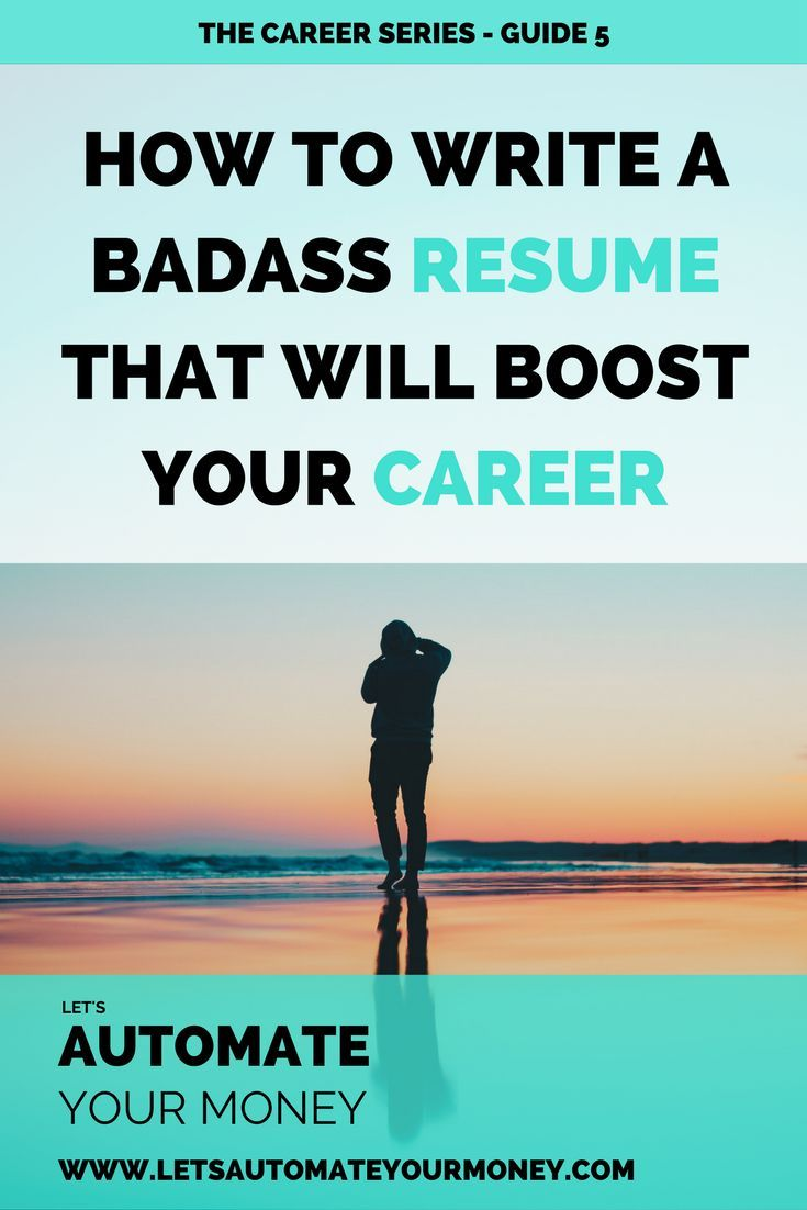Step By Step Resume How To Write A Badass Resume That Will Boost Your Career  Personal .