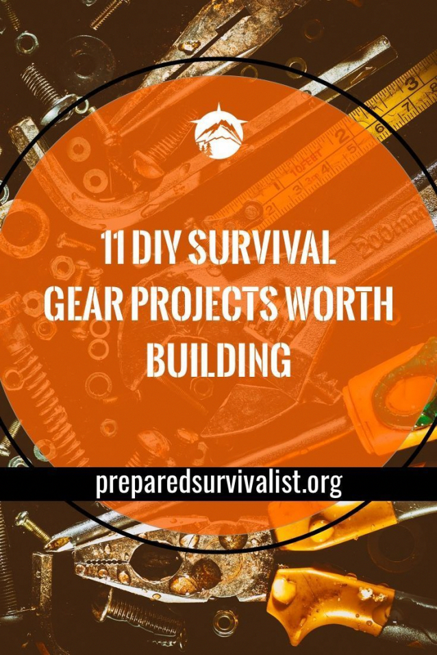 Diy Survival Gear We Found 11 Diy Survival Gear Projects That Will Help You Create Amazing Survival Gear This Diy S In 2020 Survival Gear Survival Prepping Survival