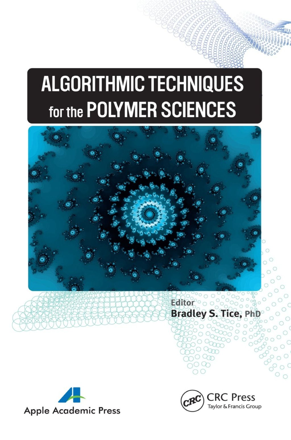 Algorithmic Techniques For The Polymer Sciences Ebook
