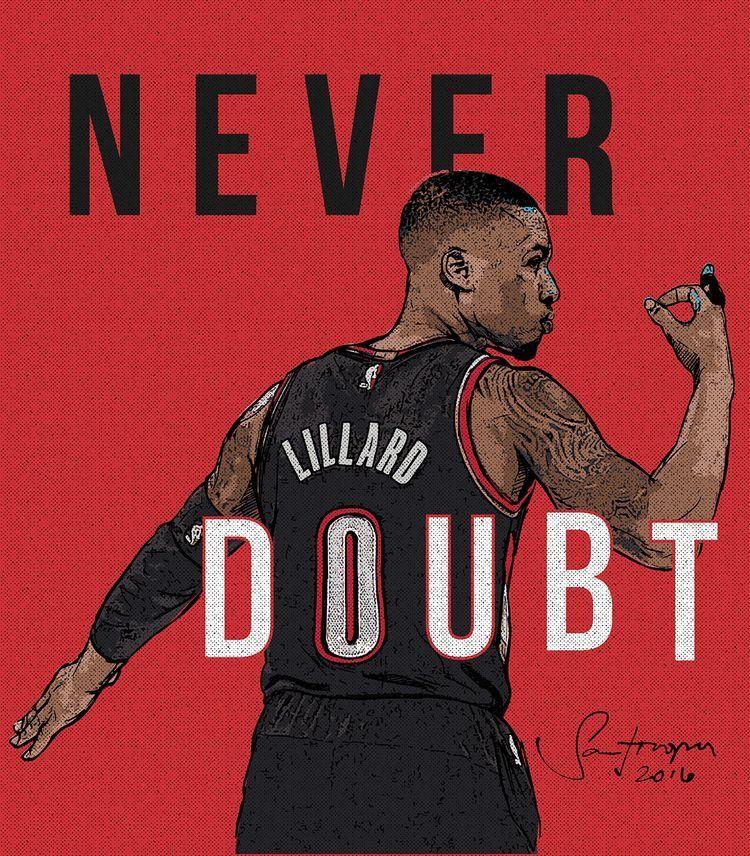 Portland Trail Blazers Art: 'Never Doubt' Damian Lillard Art