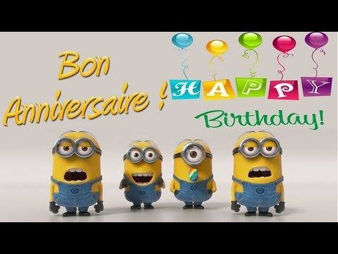 Minions Joyeux Anniversaire Happy Birthday Youtube Minions Joyeux Anniversaire Video Anniversaire Anniversaire Minions