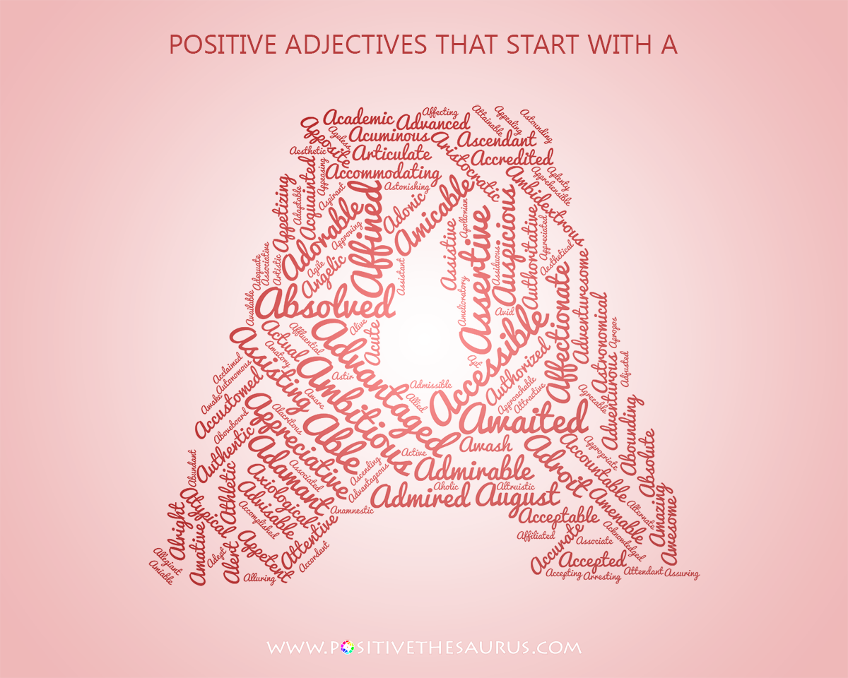 Astounding list of positive adjectives starting with a word cloud ...