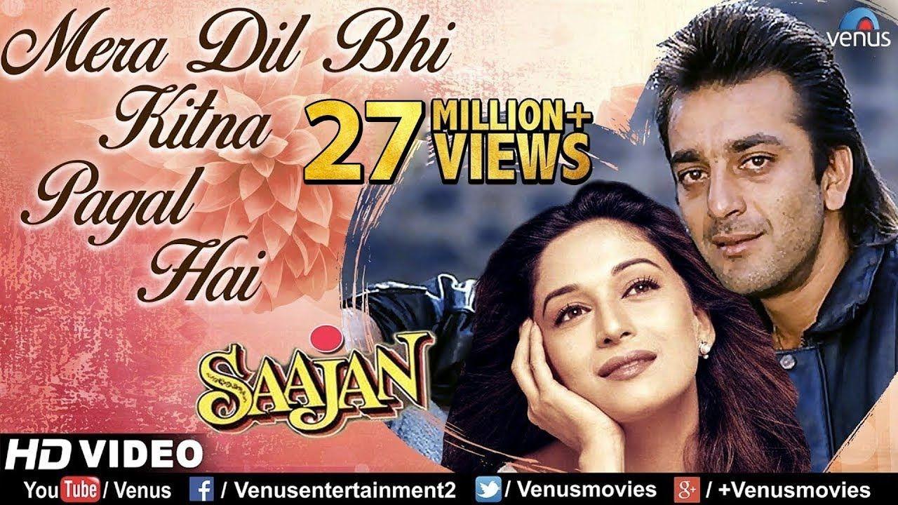 Saajan Mera Dil Bhi Kitna Pagal Hai Mp3 Song Download Song Hindi Songs