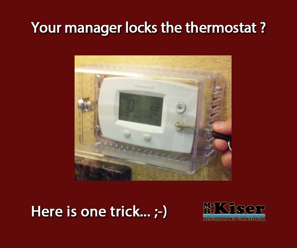 The thermostat hack. mbkiserac Heating and air