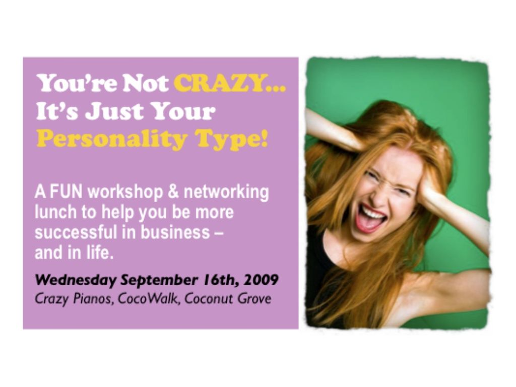 youre-not-crazy-its-just-your-personality-type-workshop-slideshow ...