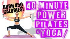 40 Minute Power Pilates and Yoga Workout ????Burn 450 Calories!???? - YouTube #pilatesworkoutvideos