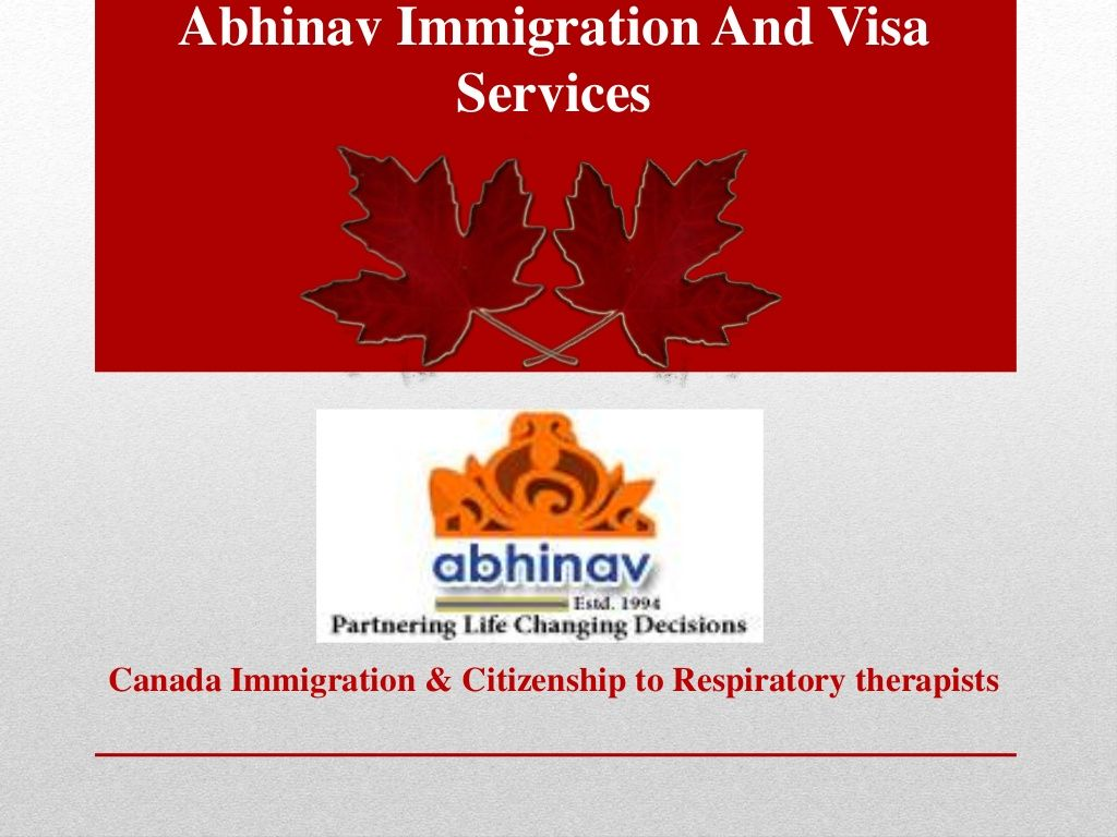 Canada immigration & citizenship to respiratory therapists by Gaurav Rana via slideshare
