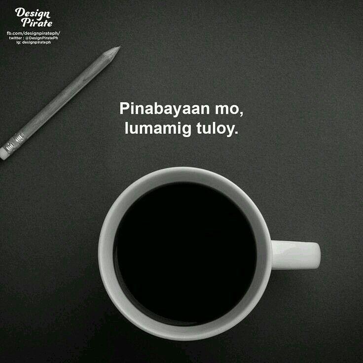 Hugot Pinayhugot Tagalog Quotes Hugot Funny Tagalog Quotes Tagalog Love Quotes