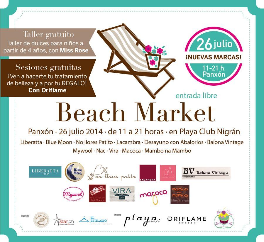 Sábado 26 de julio en Panxón, repetimos el showroom más chulo del verano: Beach Market en Playa Club Nigrán