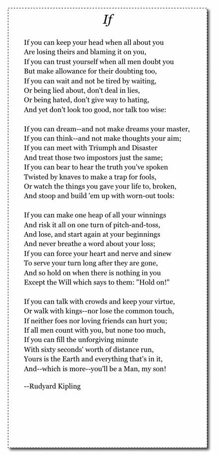 If, Rudyard Kipling My high school buddy Maryellen Wendel