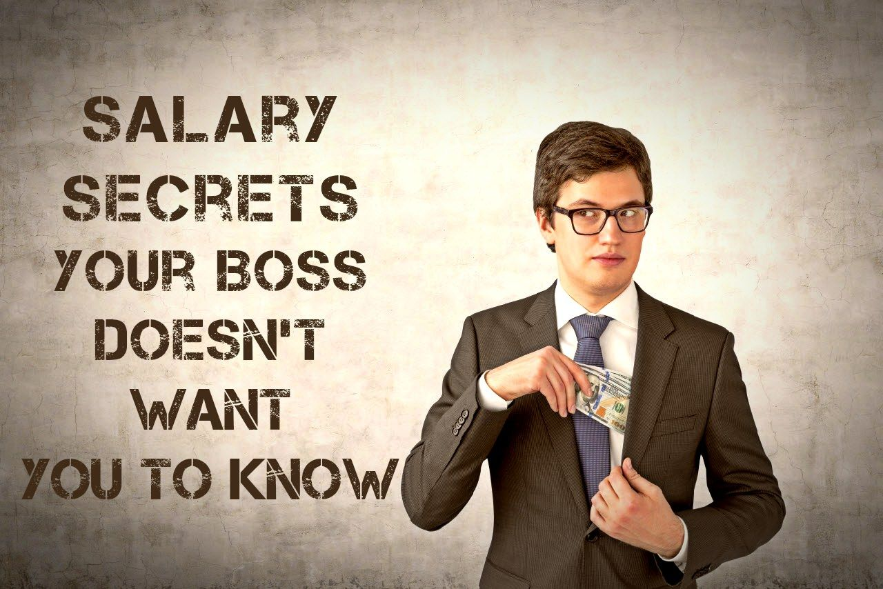 Salary secrets your boss doesnt want you to know career