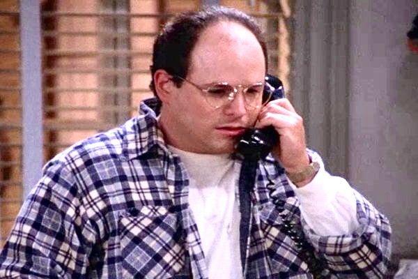 George: Uhm, hi, it's George, George Costanza, remember me
