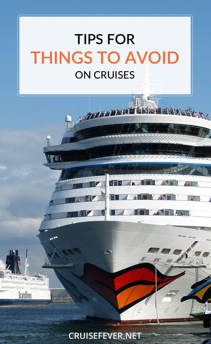 Tips For Things To Avoid On Cruises