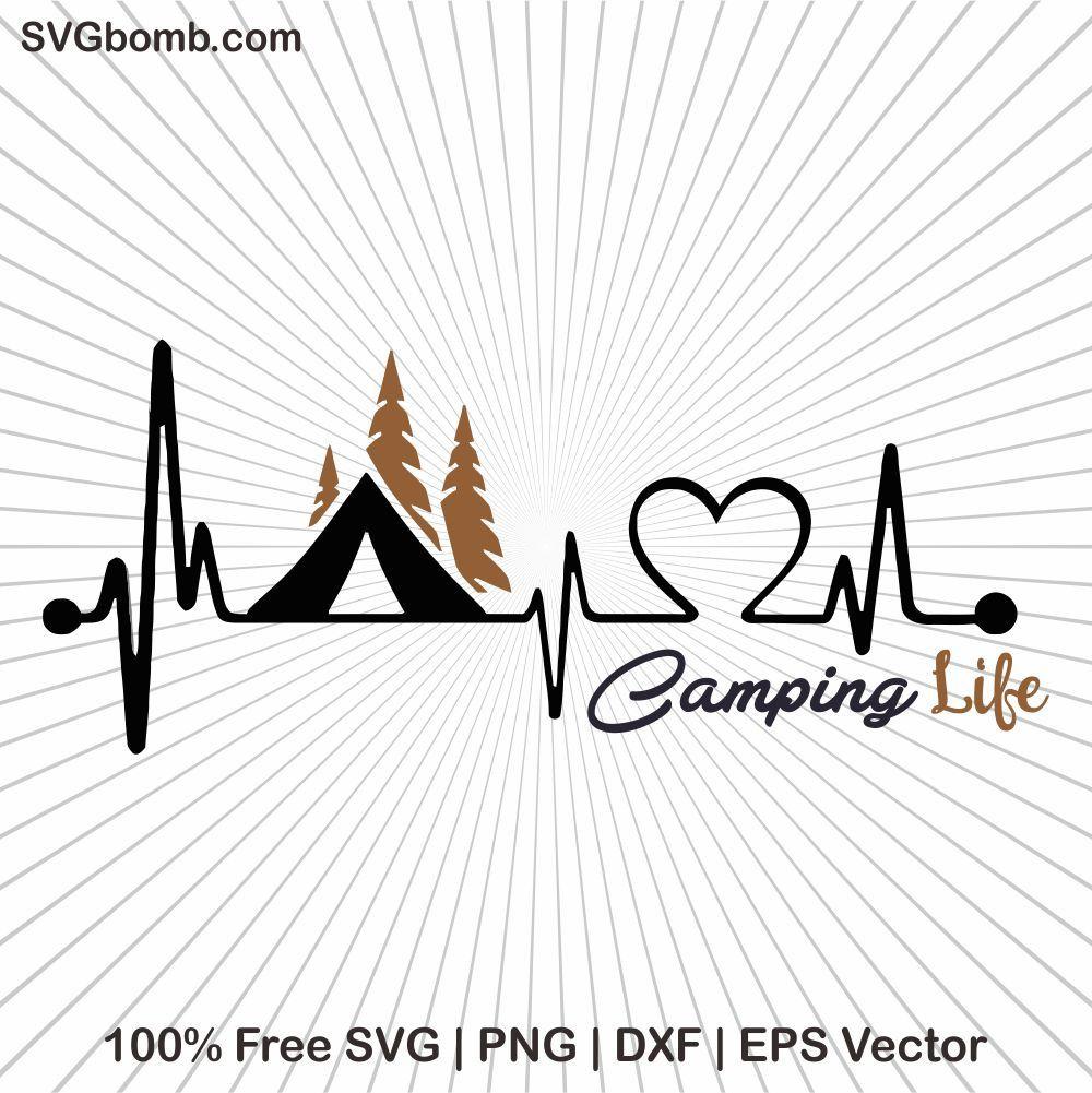 Free Camping Life SVG Camping life, Camping, Svg files